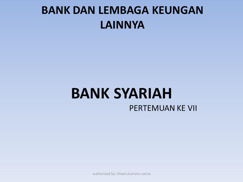 PengErtian bank syariah Bank Islam atau selanjutnya disebut dengan Bank Syariah, adalah bank yang beroperasi dengan tidak mengandalkan pada bunga.Bank syariah dapat diartikan sebagai lembaga keuangan/perbankan yang operasional dan produknya dikembangkan berlandaskan Al- Qur'an dan Hadits Nabi SAW.