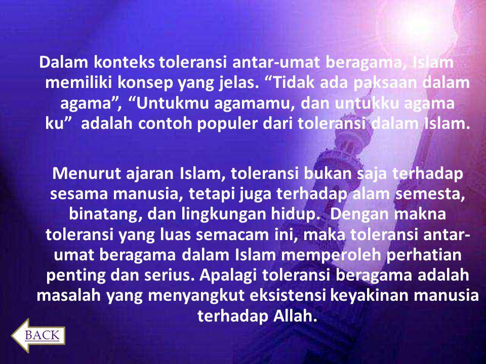 Toleransi menurut Syekh Salim bin Hilali sebagai berikut:  Kerelaan hati karena kemuliaan dan kedermawanan  Kelapangan dada karena kebersihan dan ke