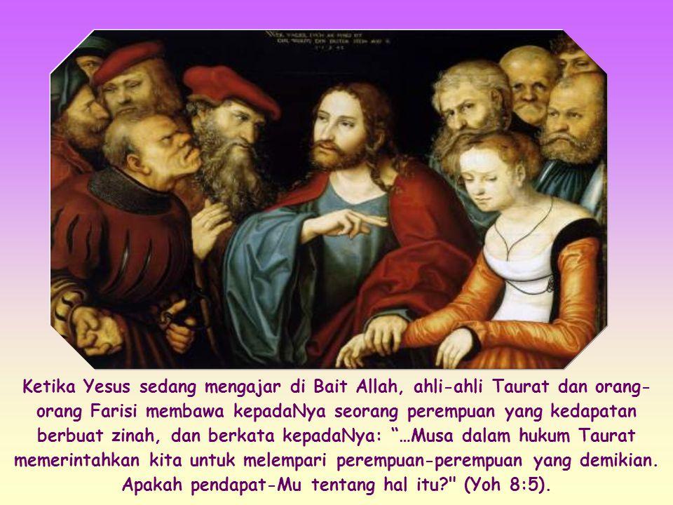 """""""Barangsiapa di antara kamu tidak berdosa, hendaklah ia yang pertama melemparkan batu kepada perempuan itu."""" (Yoh 8:7)"""