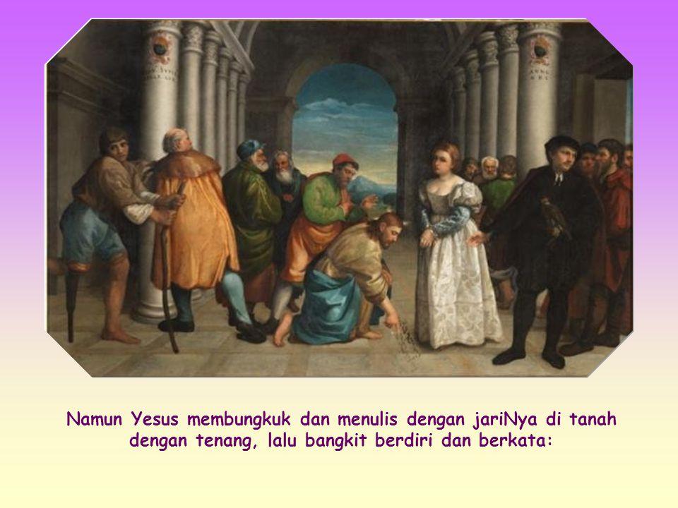 Jika sebaliknya Yesus menyetujui hukuman mati itu, mereka akan berhasil membuatNya menentang ajaranNya sendiri mengenai belas-kasih Allah terhadap ora