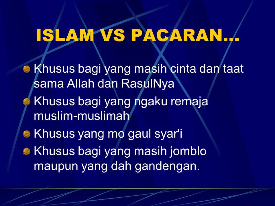 ISLAM VS PACARAN...