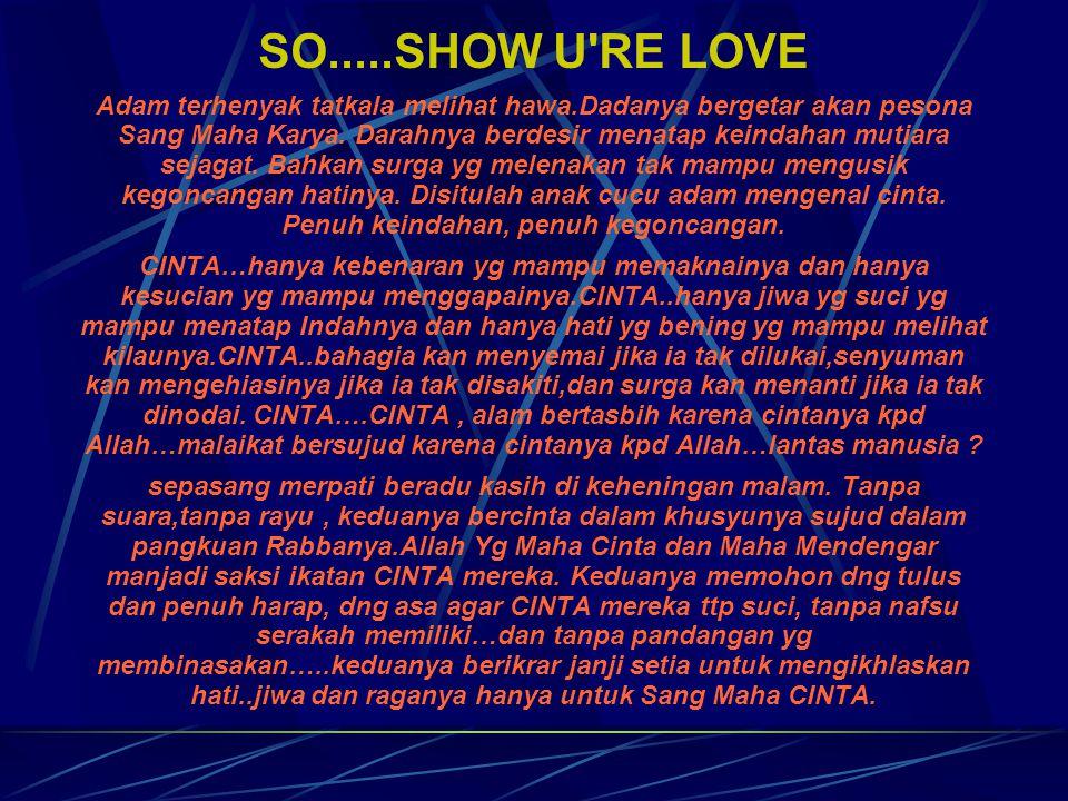 Sedikit cerita tentang cinta CINTA karena Allah…….??!!.