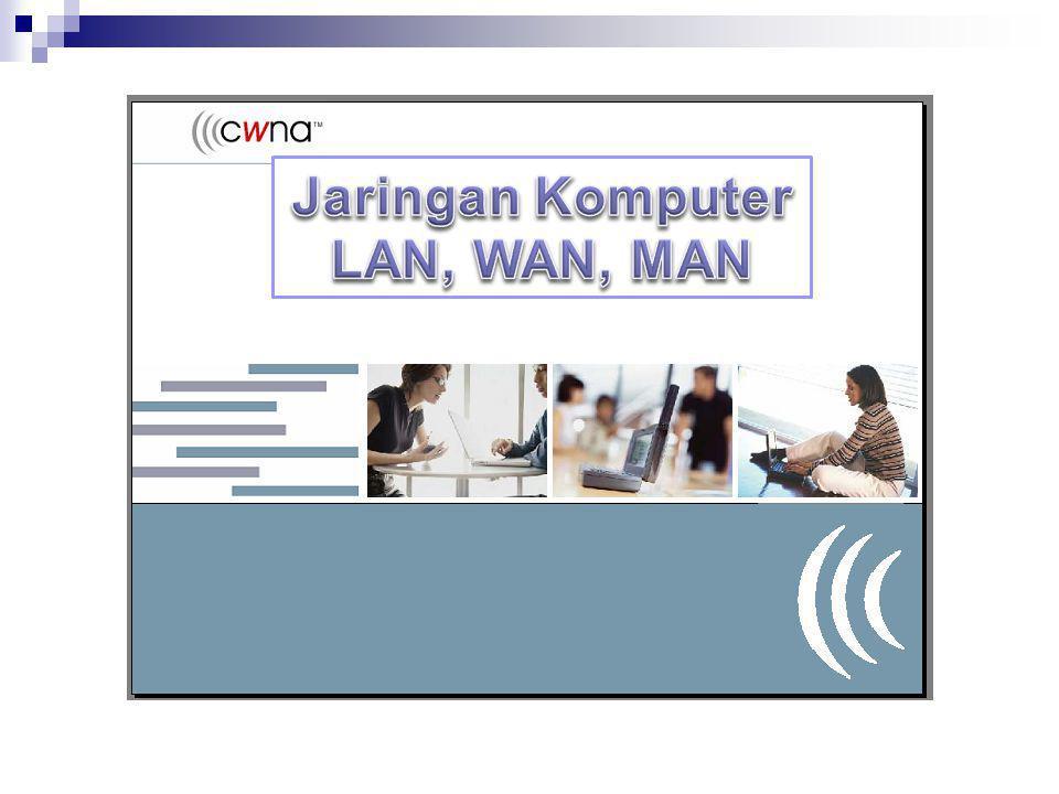  Menjelaskan Jaringan Komputer  Bentuk Jaringan Komputer  Topologi Jaringan Komputer  Manfaat Jaringan Komputer