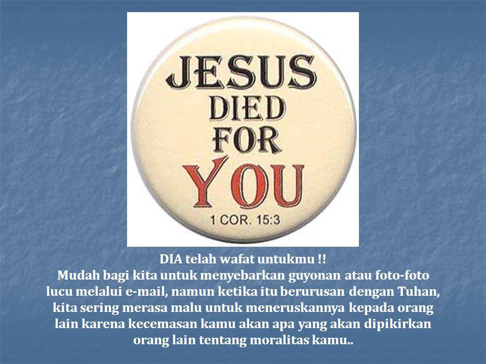 Yesus harus menjalani semua pengalaman ini agar kamu bisa mempunyai akses gratis kepada Tuhan Allah di Surga. Agar semua dosa-dosamu dihapuskan. SEMUA