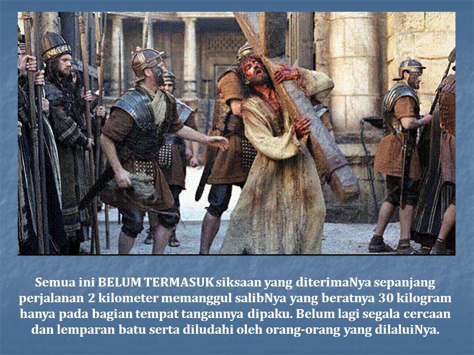 Ketika kita membayangkan Yesus terluka, tak terpikirkan oleh kita bahwa lukanya BENAR-BENAR melubangi tubuhnya Yesus menumpahkan seluruh 3.5 liter dar