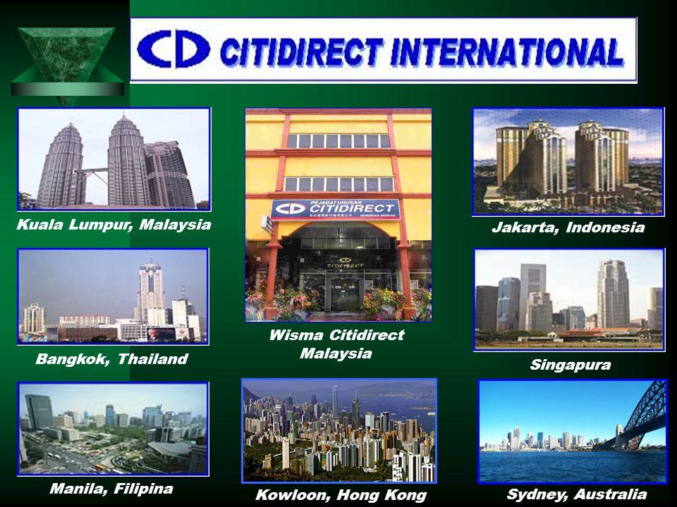Kuala Lumpur, Malaysia Bangkok, Thailand Manila, Filipina Jakarta, Indonesia Singapura Wisma Citidirect Malaysia Sydney, Australia Kowloon, Hong Kong