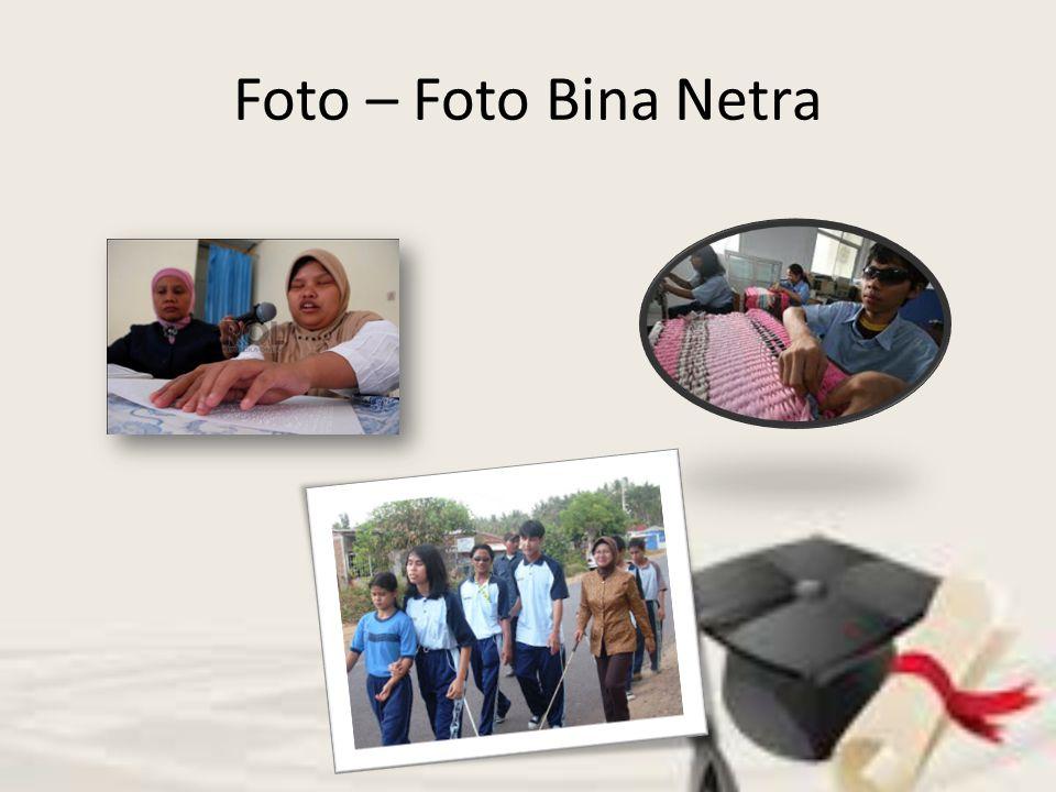 Foto – Foto Bina Netra