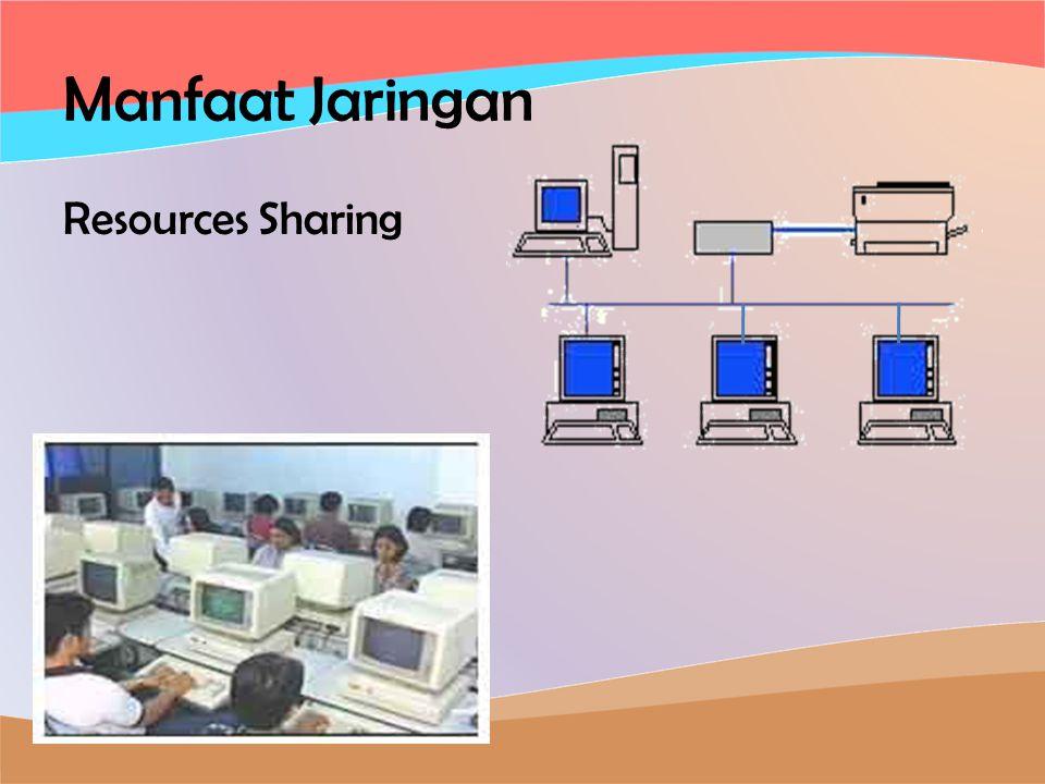 Manfaat Jaringan Resources Sharing