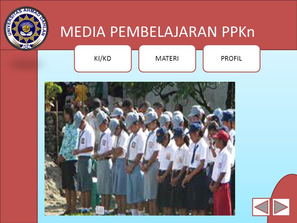 MEDIA PEMBELAJARAN PPKn KI/KDMATERIPROFIL 1.Akhlak Mulia dalam Kehidupan Pribadi Perilaku siswa yang mencerminkan akhlak mulia dalam kehidupanpribadi