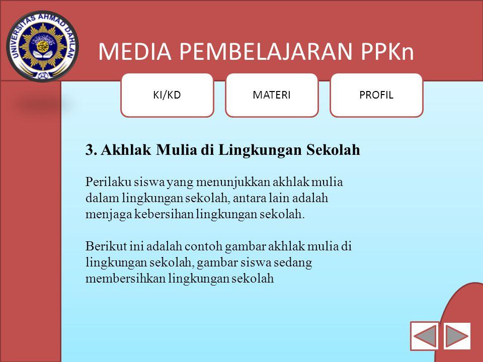 MEDIA PEMBELAJARAN PPKn KI/KDMATERIPROFIL