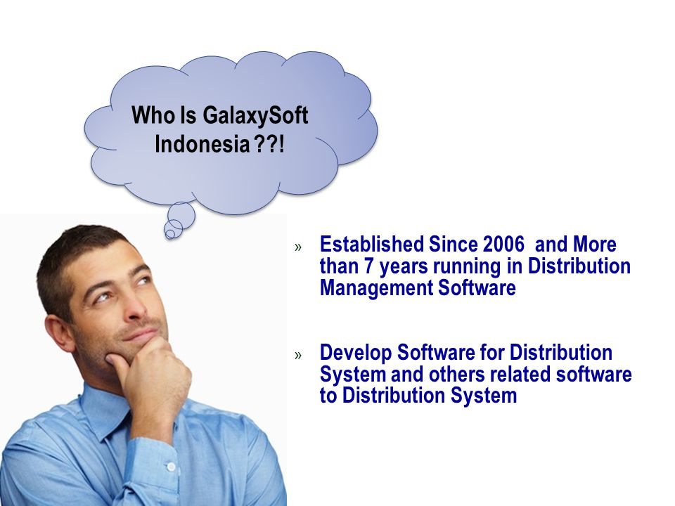 » Established Since 2006 and More than 7 years running in Distribution Management Software » Develop Software for Distribution System and others relat