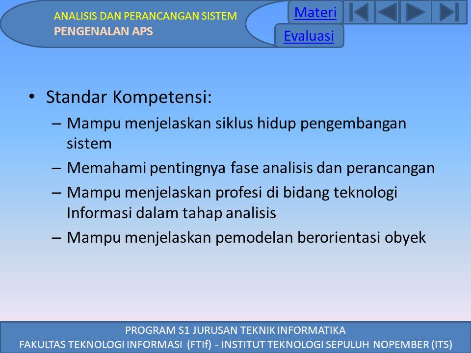 ANALISIS DAN PERANCANGAN SISTEM PENGENALAN APS PROGRAM S1 JURUSAN TEKNIK INFORMATIKA FAKULTAS TEKNOLOGI INFORMASI (FTIf) - INSTITUT TEKNOLOGI SEPULUH