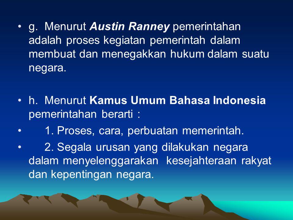 B.BENTUK PEMERINTAHAN REPUBLIK •Bentuk pemerintahan republik dapat dibedakan sebagai berikut : •1.