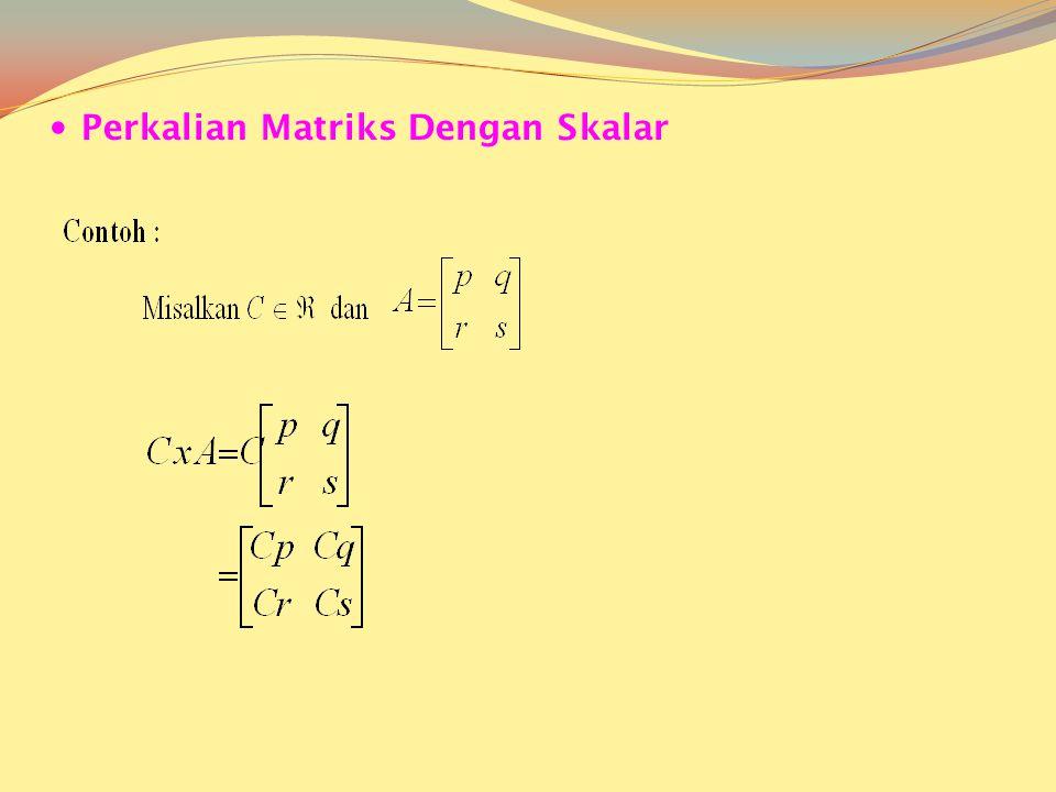 Operasi Matriks Penjumlahan Matriks Syarat yang harus dipenuhi oleh keduanya adalah orde kedua matriks tersebut harus sama. Penjumlahan dua buah matri