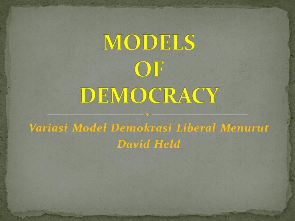 Variasi Model Demokrasi Liberal Menurut David Held