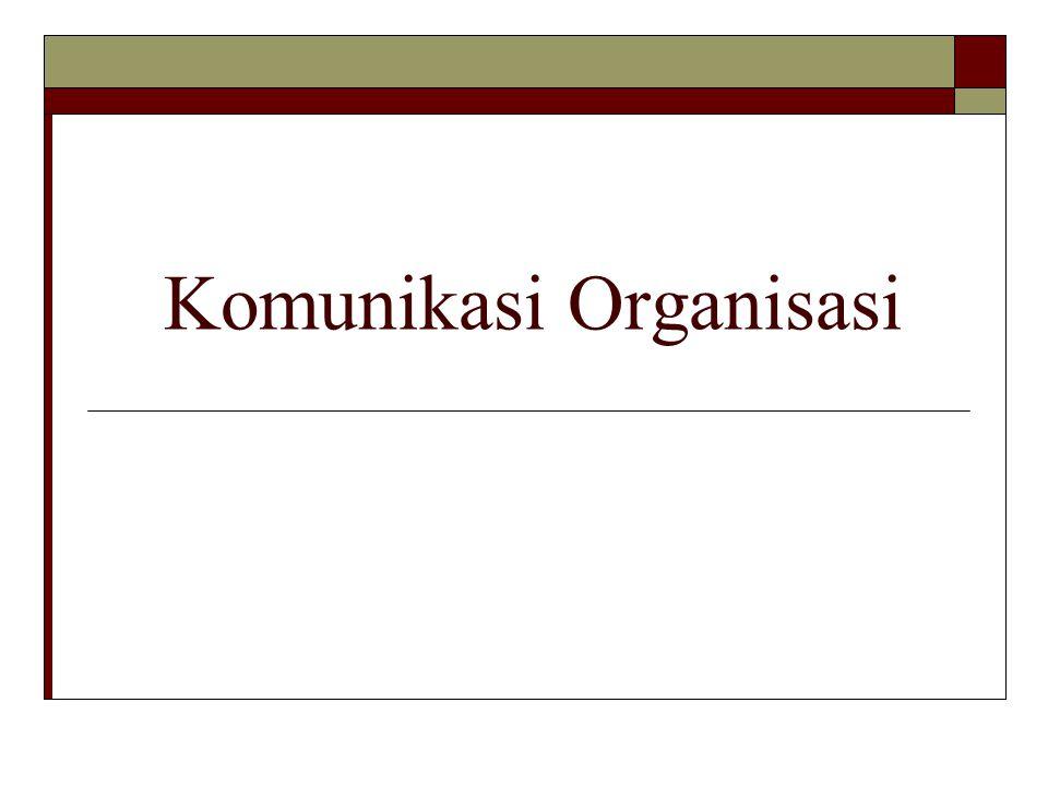 Beberapa kegiatan Orgnaisiasi yg Berkaitan dengan Pertukaran Informasi a.