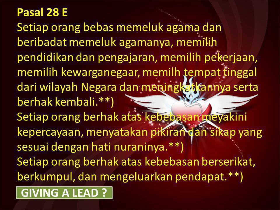 12 Pasal 28 D Setiap orang berhak atas pengakuan, jaminan, perlindungan dan kepastian hokum yang adil serta perlakuan yang sama dihadapan hukum.**) Se