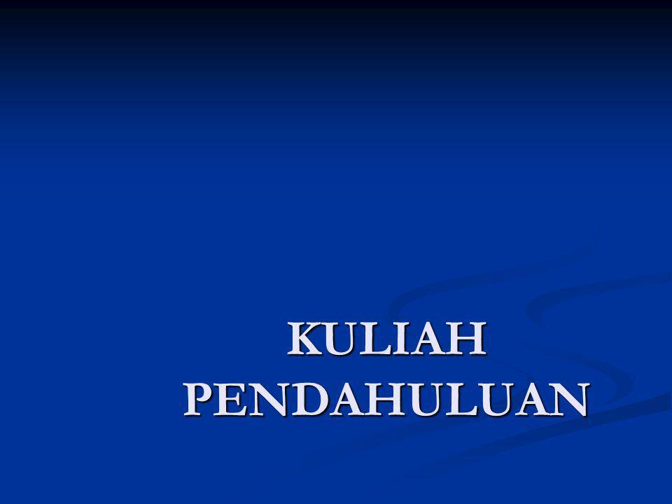 KULIAH PENDAHULUAN