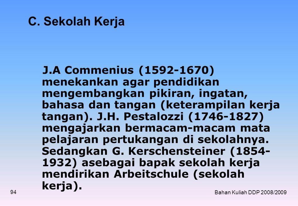 Bahan Kuliah DDP 2008/2009 94 C.