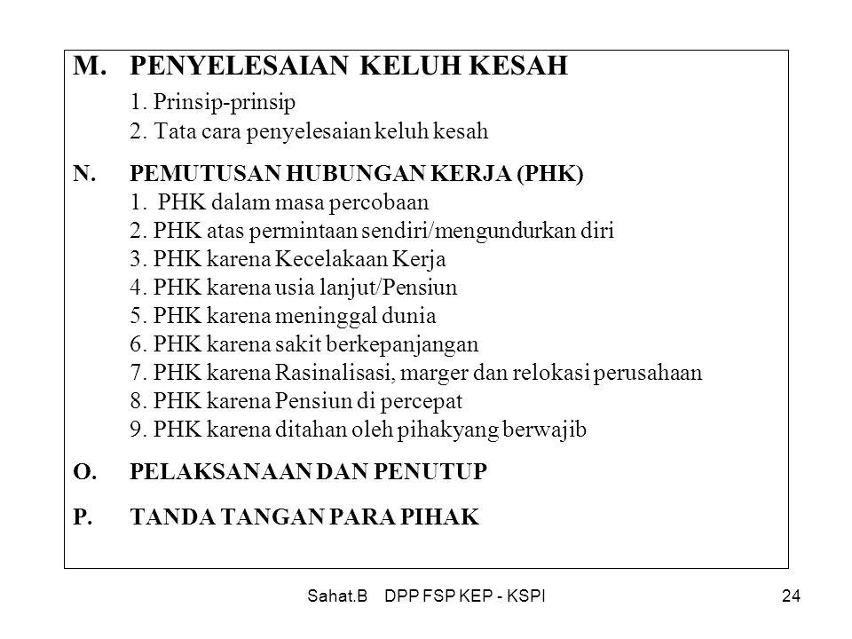 Sahat.B DPP FSP KEP - KSPI24 M.PENYELESAIAN KELUH KESAH 1.