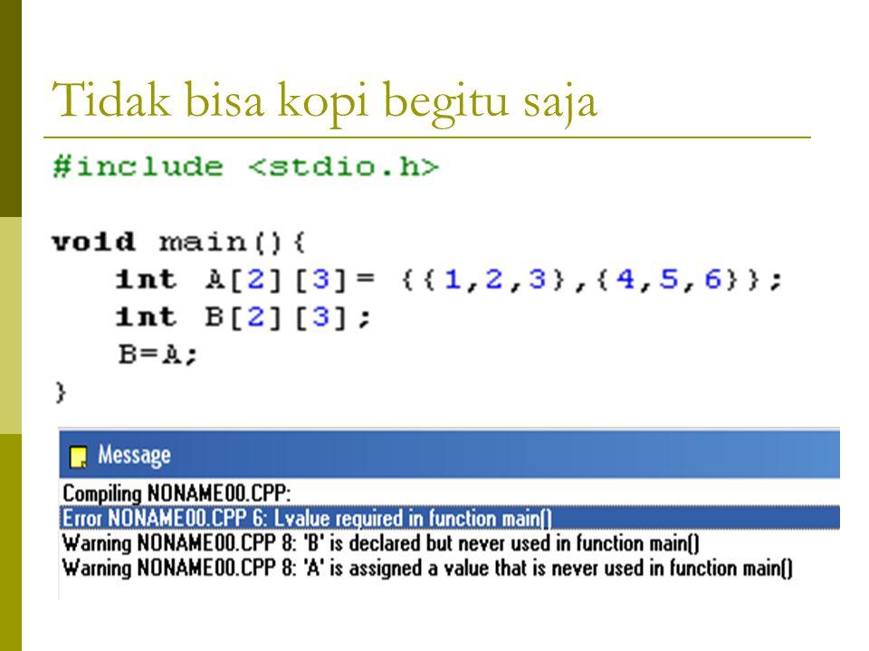 18369 24 870 Menjumlahkan setiap baris Matriks For Baris = 0 to 1 do TotalBaris = 0 For Kolom = 0 to 2 do TotalBaris = TotalBaris + Matriks[Baris][Kol
