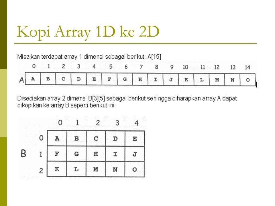 Kopi array 2D ke 1D (2)