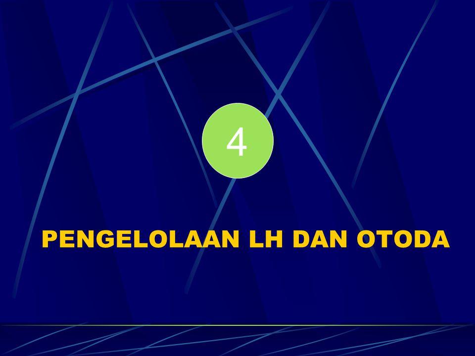PENGELOLAAN LH DAN OTODA 4