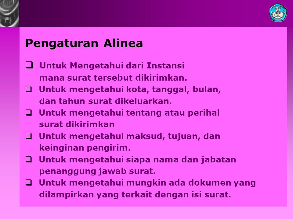Pengaturan Alinea  Untuk Mengetahui dari Instansi mana surat tersebut dikirimkan.