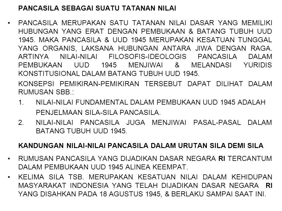 PENERAPAN NILAI-NILAI PANCASILA •PANCASILA ADALAH JIWA SELURUH RAKYAT INDONESIA, YANG MEMBERI KEKUATAN KEPADA BANGSA INDONESIA SERTA MEMBIMBING DALAM MENGEJAR KEHIDUPAN LAHIR BATHIN MENUJU MASYARAKAT YANG ADIL DAN MAKMUR.