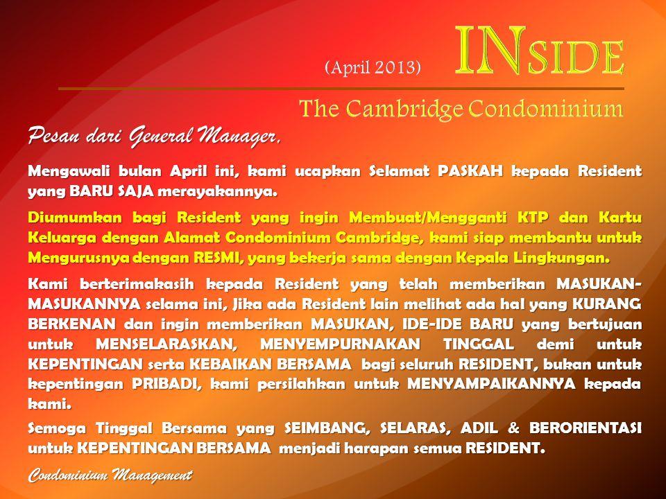 Pesan dari General Manager, Mengawali bulan April ini, kami ucapkan Selamat PASKAH kepada Resident yang BARU SAJA merayakannya.