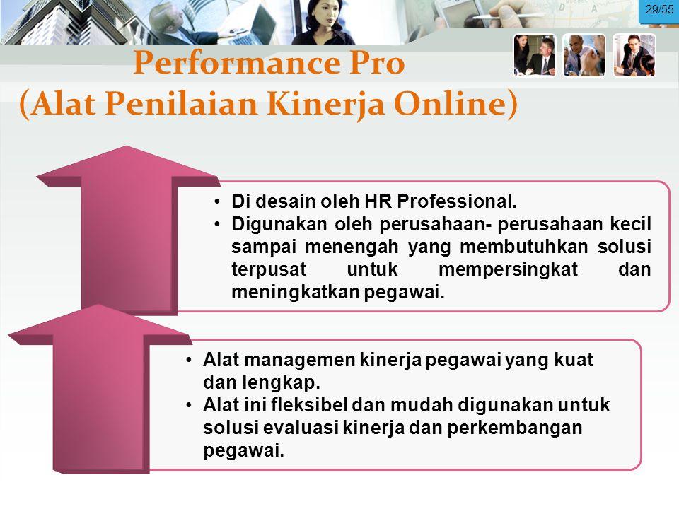 Performance Pro (Alat Penilaian Kinerja Online) •Di desain oleh HR Professional.