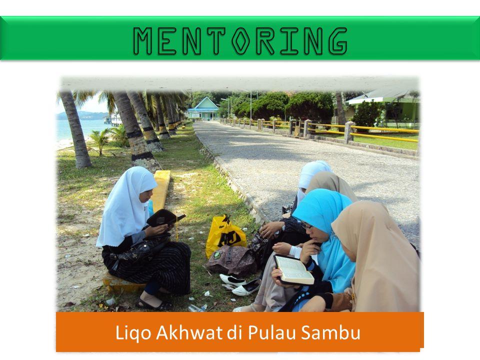 Liqo Akhwat di Trikora-Tanjungpinang Liqo Akhwat di Pulau Sambu