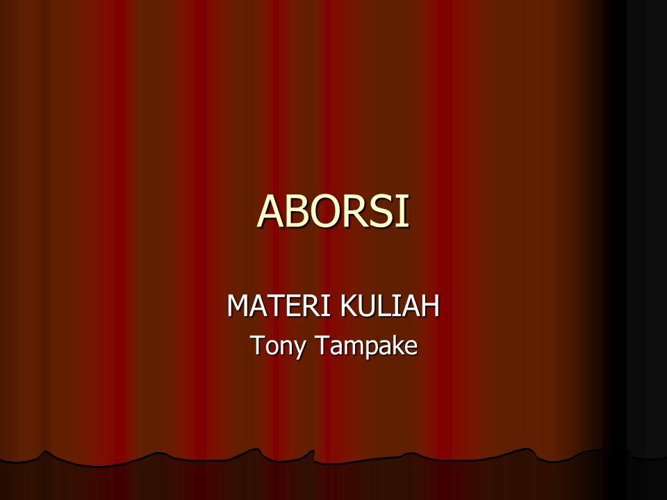 ABORSI MATERI KULIAH Tony Tampake