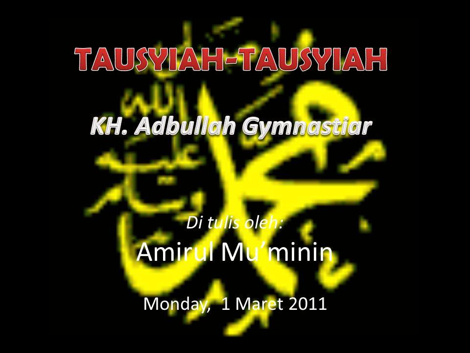 Di tulis oleh: Amirul Mu'minin Monday, 1 Maret 2011