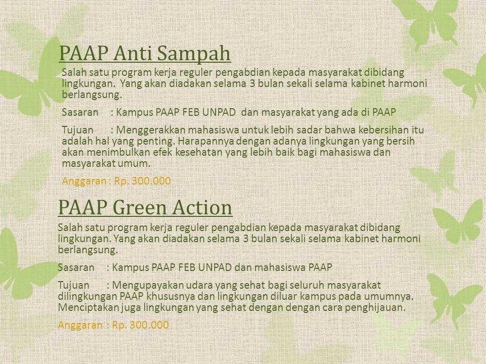 PAAP Anti Sampah Salah satu program kerja reguler pengabdian kepada masyarakat dibidang lingkungan.
