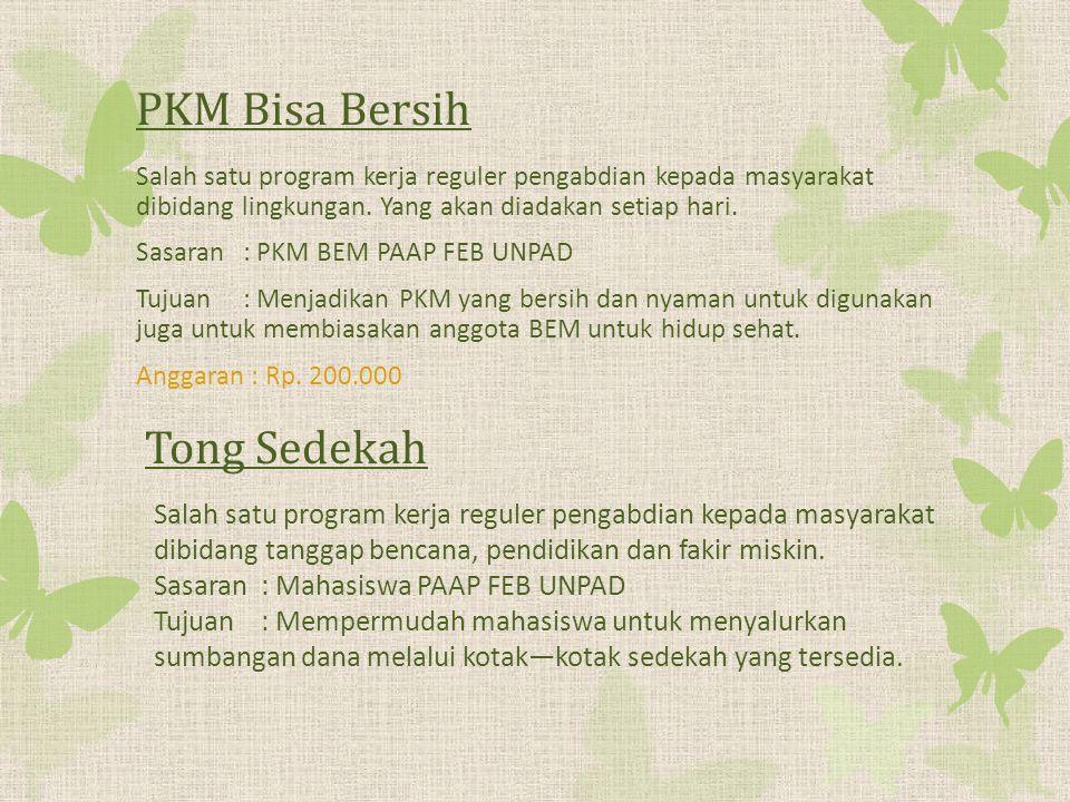 PKM Bisa Bersih Salah satu program kerja reguler pengabdian kepada masyarakat dibidang lingkungan.