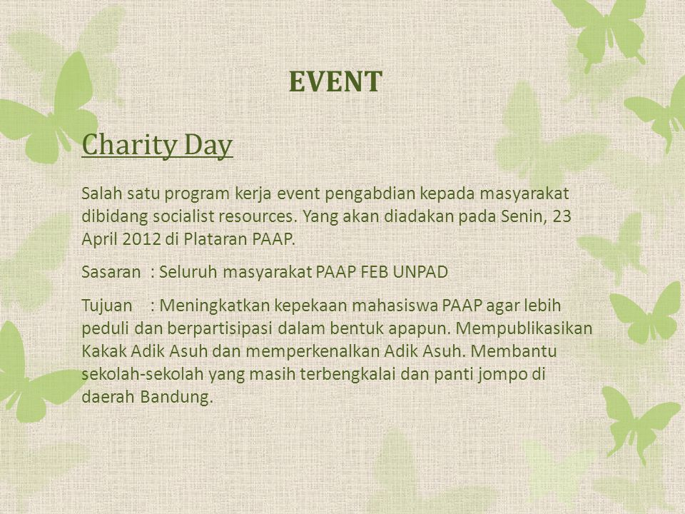 Charity Day Salah satu program kerja event pengabdian kepada masyarakat dibidang socialist resources.