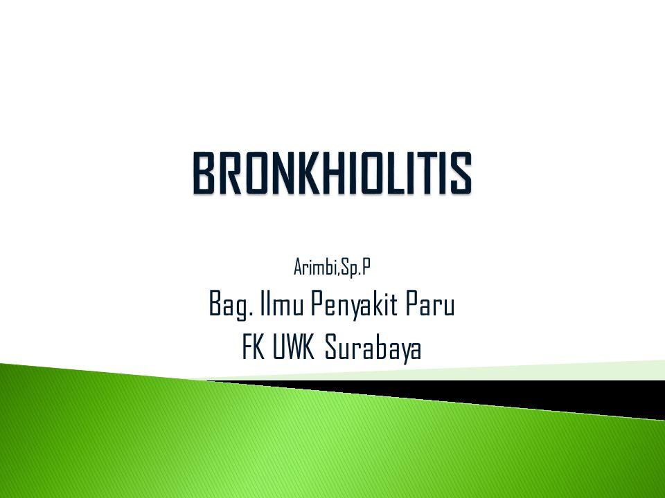 Arimbi,Sp.P Bag. Ilmu Penyakit Paru FK UWK Surabaya