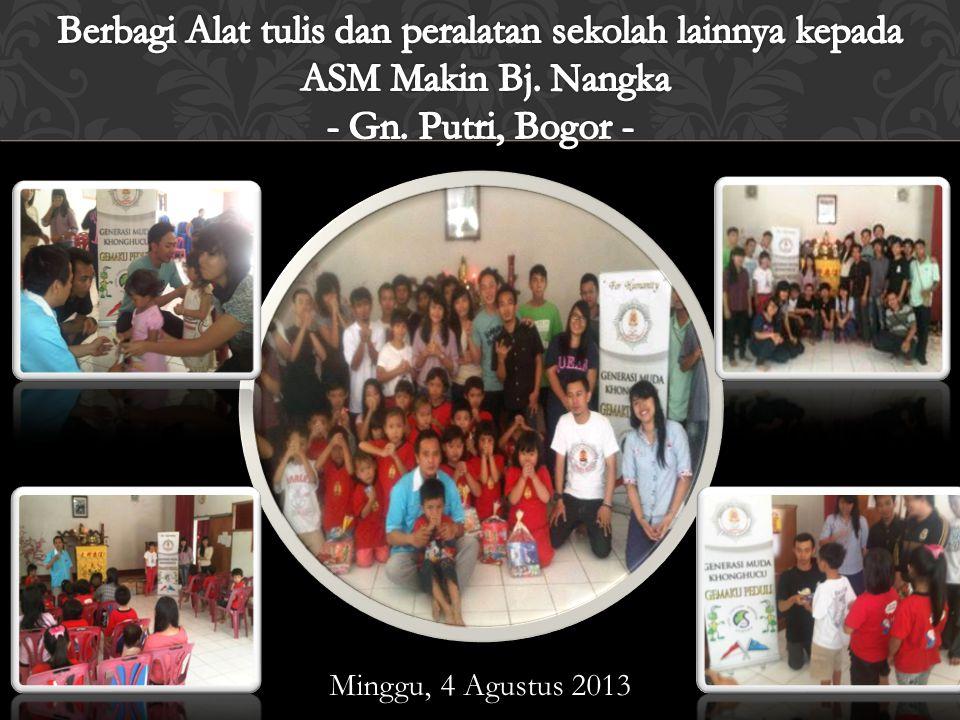 3 Agustus 2013 - Ciampea, Bogor