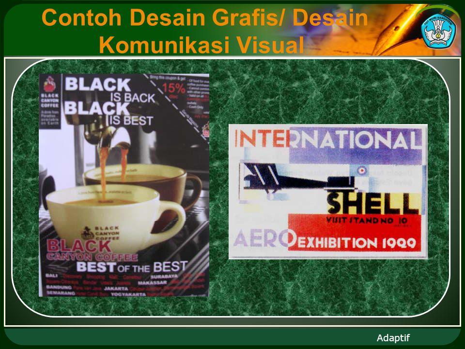 Adaptif Contoh Desain Grafis/ Desain Komunikasi Visual