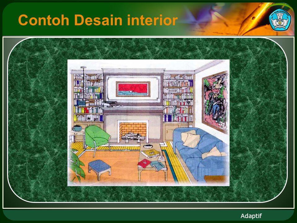 Adaptif Contoh Desain interior