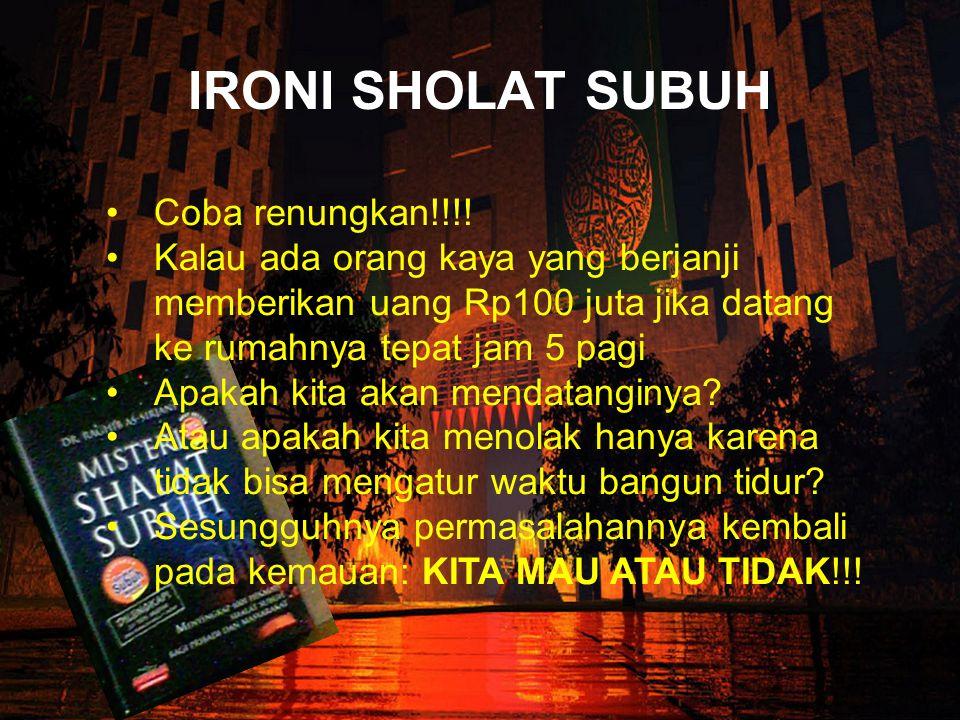 IRONI SHOLAT SUBUH •C•Coba renungkan!!!.