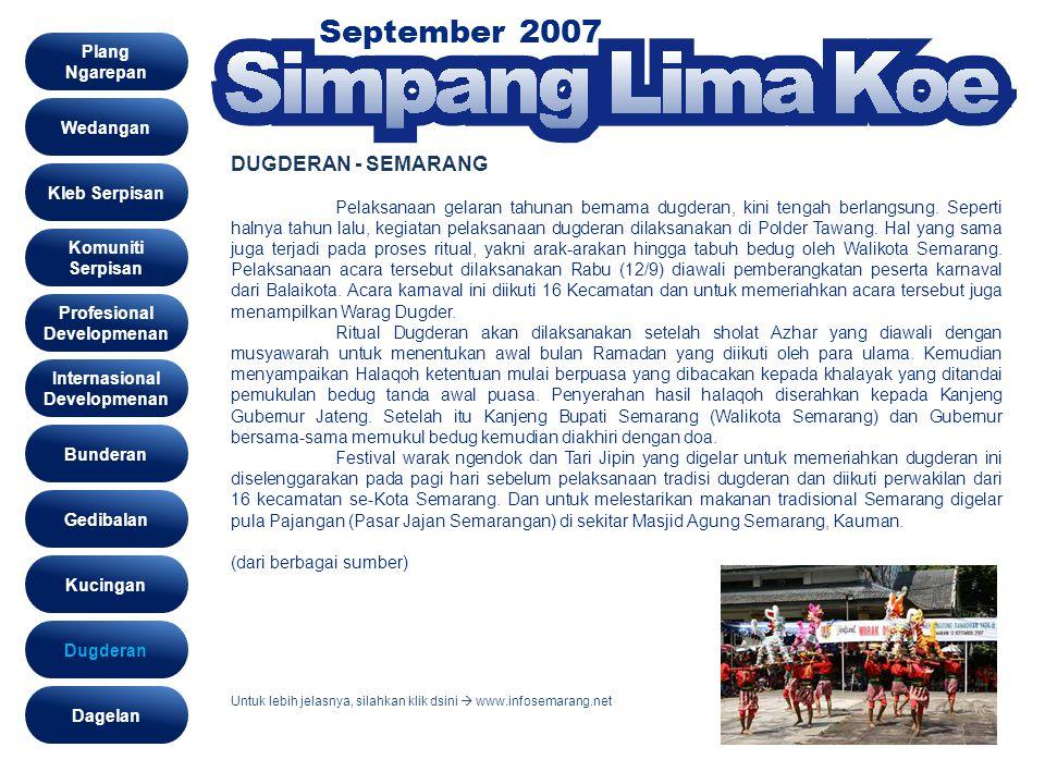 September 2007 dugderan Wedangan Kleb Serpisan Komuniti Serpisan Profesional Developmenan Gedibalan Bunderan Kucingan Dugderan Internasional Developme