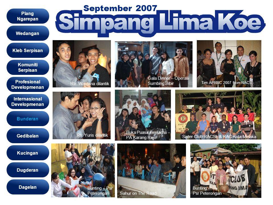 September 2007 Bunderan Wedangan Kleb Serpisan Komuniti Serpisan Profesional Developmenan Gedibalan Bunderan Kucingan Dugderan Internasional Developme