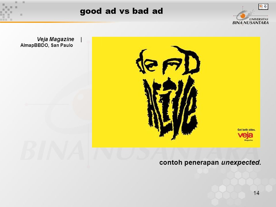 14 good ad vs bad ad Veja Magazine | AlmapBBDO, San Paulo contoh penerapan unexpected.