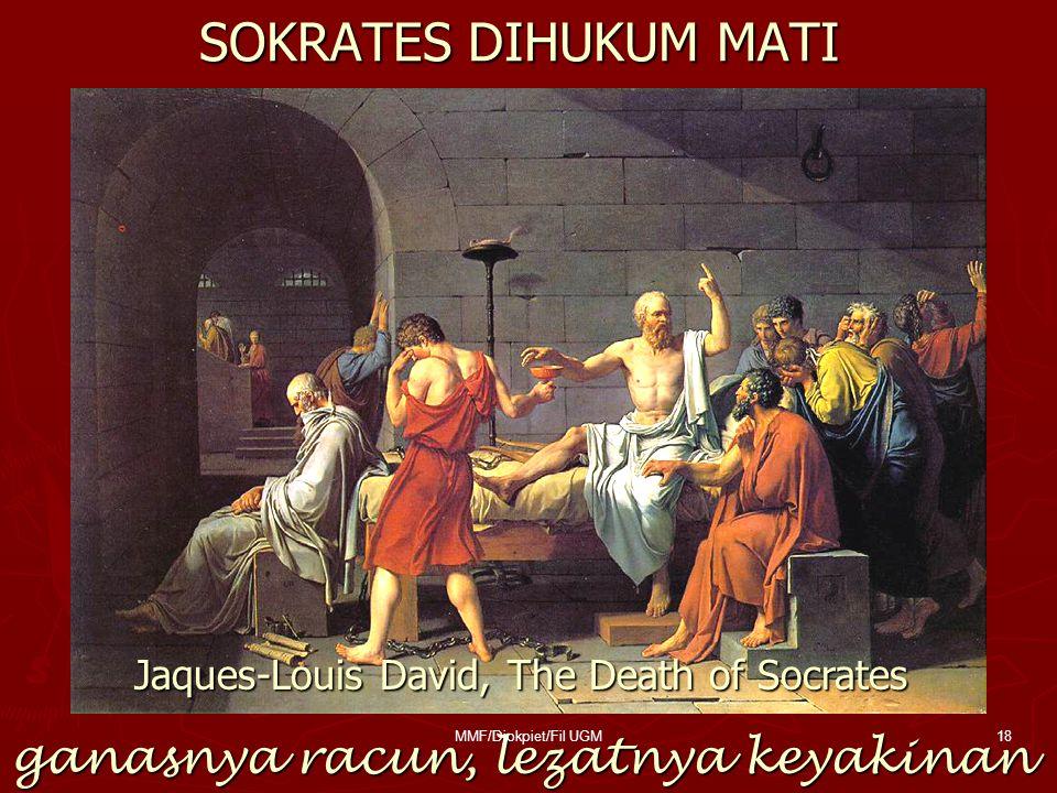 SOKRATES DIHUKUM MATI ganasnya racun, lezatnya keyakinan Jaques-Louis David, The Death of Socrates 18MMF/Djokpiet/Fil UGM