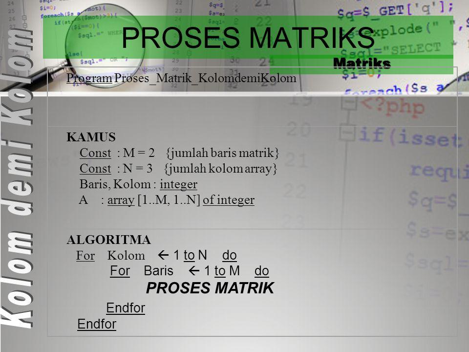 PROSES MATRIKS Matriks 18369 24870