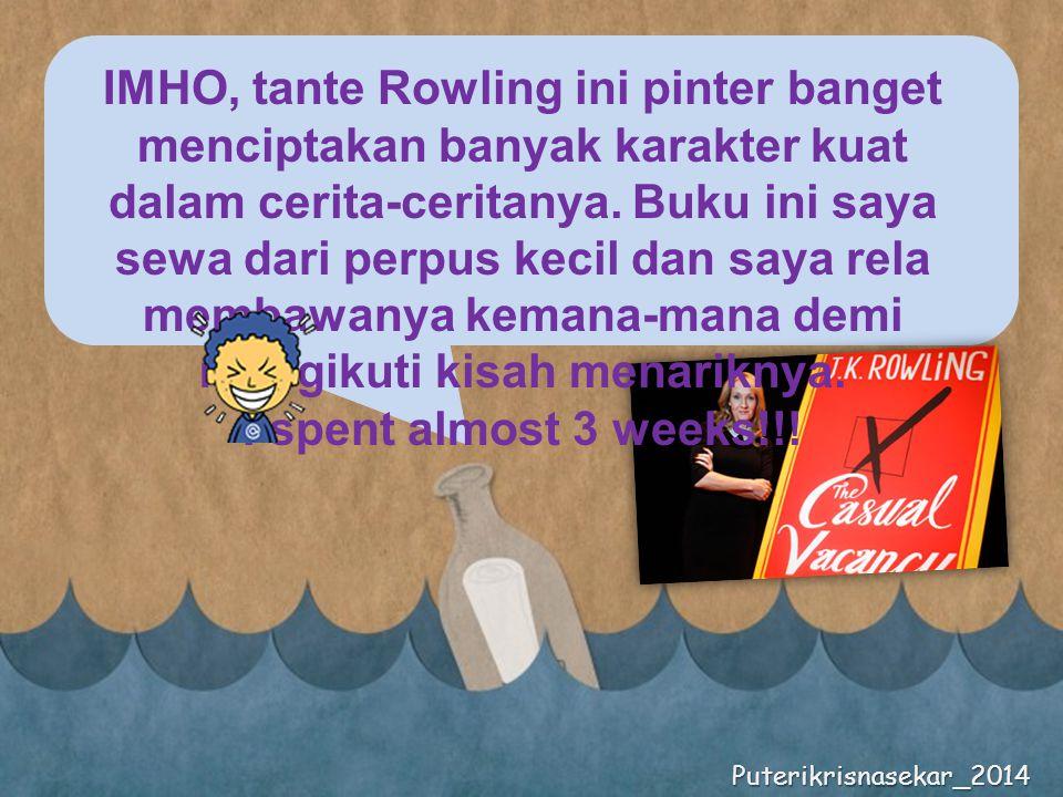 IMHO, tante Rowling ini pinter banget menciptakan banyak karakter kuat dalam cerita-ceritanya.