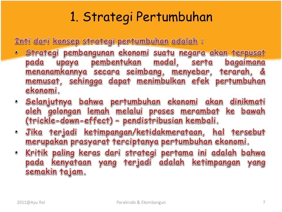 1. Strategi Pertumbuhan 2011@Ayu RaiPerekindo & Ekombangun7