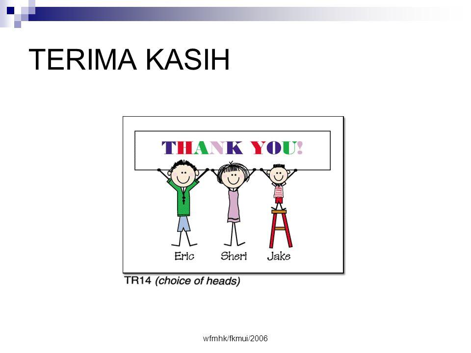wfmhk/fkmui/2006 TERIMA KASIH